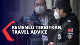 """Kemenlu Terbitkan """"Travel Advice"""" Bagi Warga yang Akan ke China"""