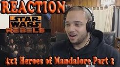 "Star Wars Rebels Season 4 Episode 2 REACTION!! ""Heroes of Mandalore Part 2"""