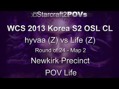 SC2 HotS - WCS 2013 KR S2 CL - hyvaa vs Life - Ro24 - Map 2 - Newkirk Precinct - Life