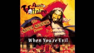Voltaire - Cave Canem - When You