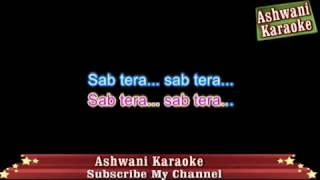 Sab Tera Karaoke With male voice