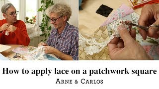 Gambar cover How to use lace to embellish our patchwork squares by ARNE & CARLOS