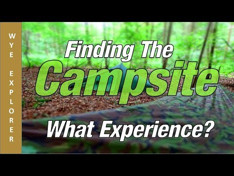 River Wye - Finding The Campsite. What Experience?