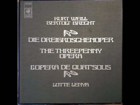 Kurt Weill / Bertolt Brecht / Lotte Lenya - Die Dreigroschenoper