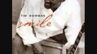 Tim Bowman - Heart and Soul
