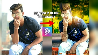 DSLR blur tric in picsart || Dslr Effect || picsart editing tutorial