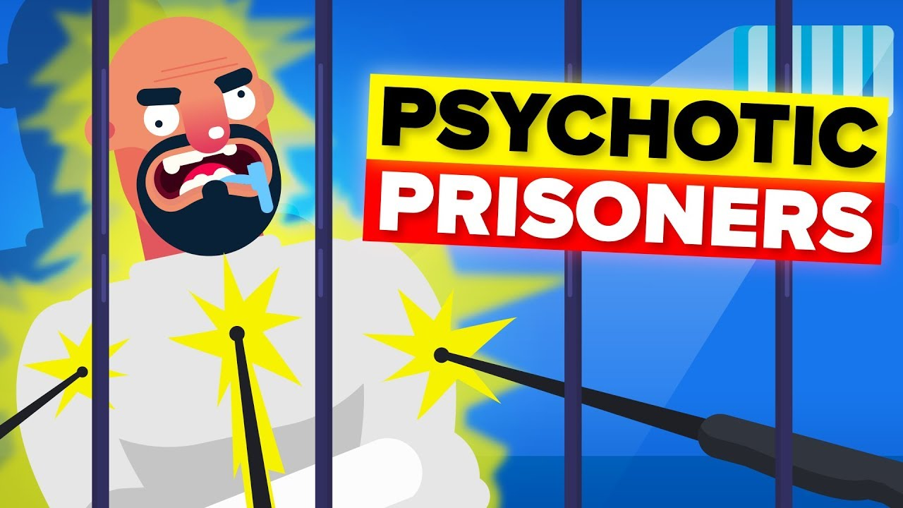 Psychotic Prisoners Who Terrify Other Prison Inmates