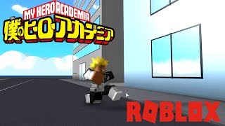 ANOTHER ONE | My Hero Academia Online | ROBLOX | iBeMaine