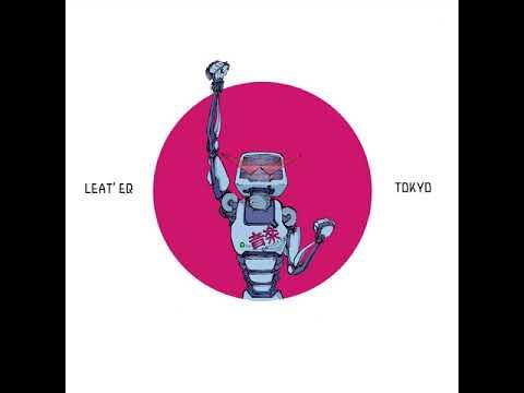 Leat'eq - Tokyo