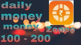 earn money zoppo online daily 💯 - 200