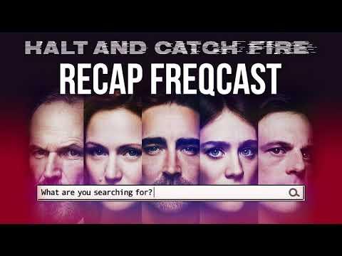 Halt and Catch Fire Recap FREQCast 5: Season 4, Episode 6