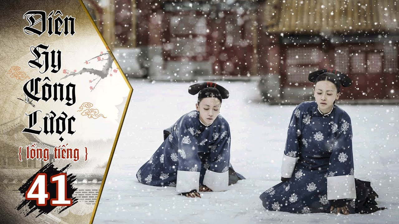 image Diên Hy Công Lược - Tập 41 (Lồng Tiếng)   Phim Bộ Trung Quốc Hay Nhất 2018 (17H, thứ 2-6 trên HTV7)