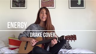 Drake - Energy (Acoustic Cover)
