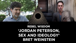 'Jordan Peterson, sex and ideology' with Bret Weinstein