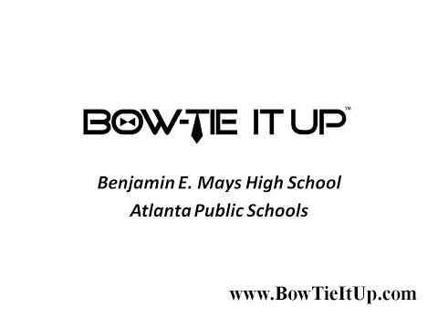 Benjamin E. Mays HS Principal Richard Fowler - (BowTie It Up)