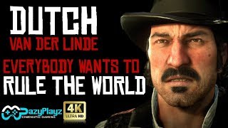 DUTCH VAN DER LINDE RED DEAD REDEMPTION 2 Everybody Wants To Rule The World Tribute GMV 4K