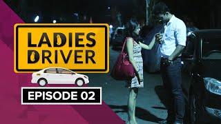 Ladies Driver Episode 02