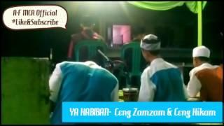 Download lagu Ya Habiban - Ceng Zamzam dan Ceng Hikam