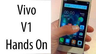 Vivo V1 India Hands On Review