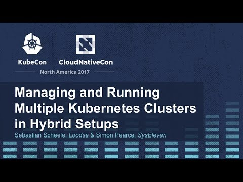 Managing and Running Multiple Kubernetes Clusters in Hybrid