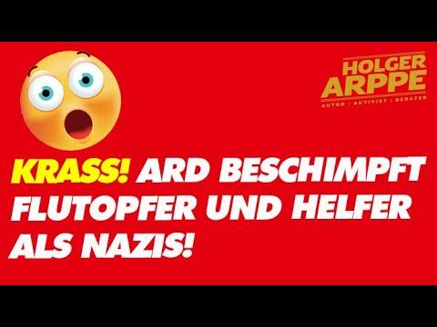 Krass! ARD beschimpft Flutopfer und Helfer als Nazis!