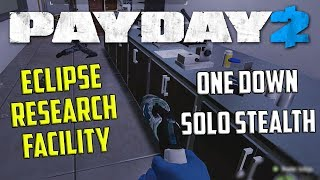 Eclipse Research Facility - One Down Solo Stealth (Payday 2 Custom Heist)