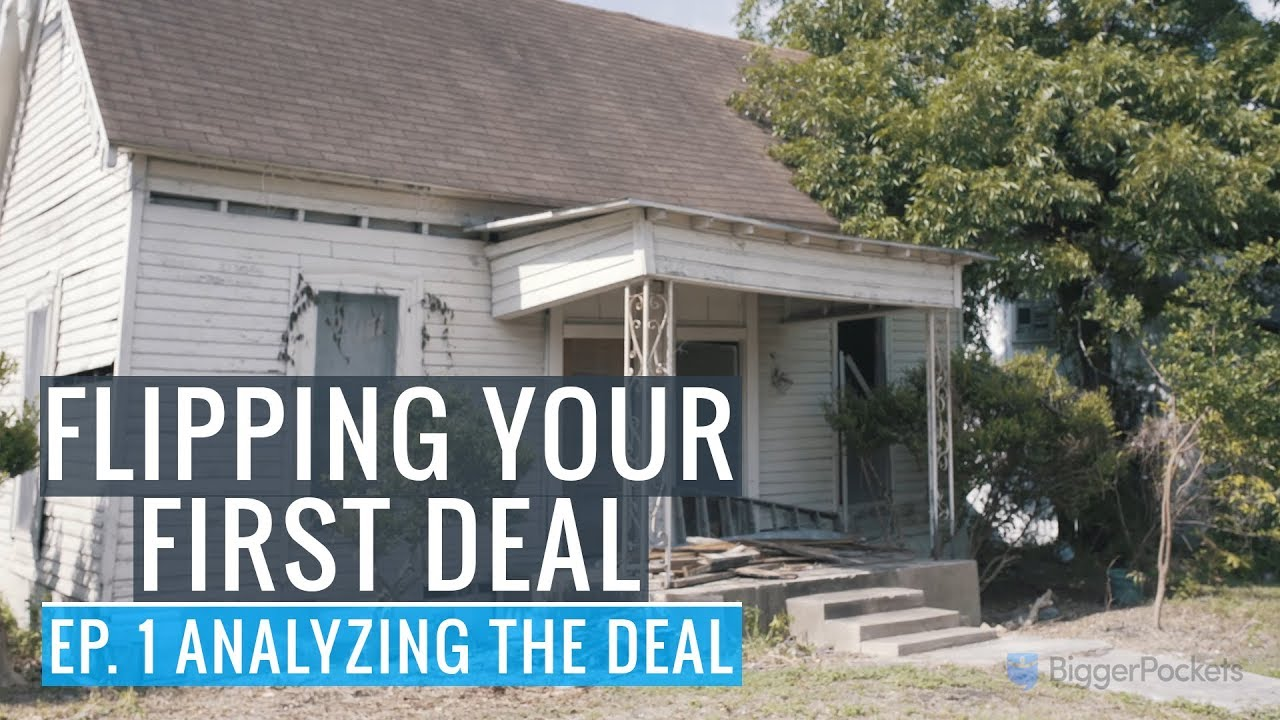 Flipping Your First Deal Ep 1 Yzing The You