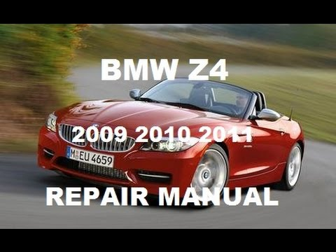 Bmw Z4 2009 2010 2011 Repair Manual Youtube