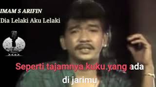 Dia Lelaki Aku Lelaki - Imam S Arifin ( Karaoke + Lirik) / Instrument