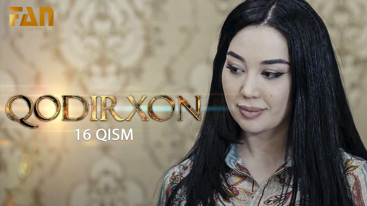 Qodirxon (milliy serial 16-qism) | Кодирхон (миллий сериал 16-кисм)