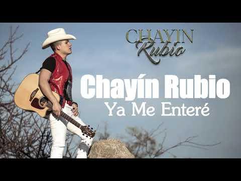 Chayín Rubio - Ya Me Enteré (Letra) 2018