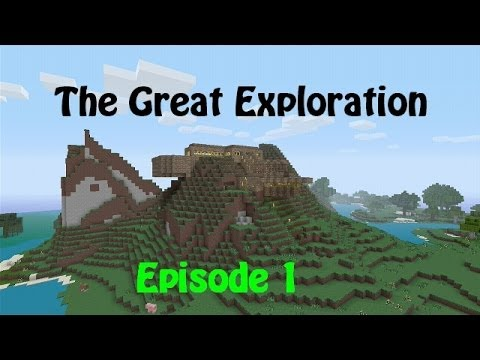 Minecraft - The Great Exploration Episode 1 Live Stream