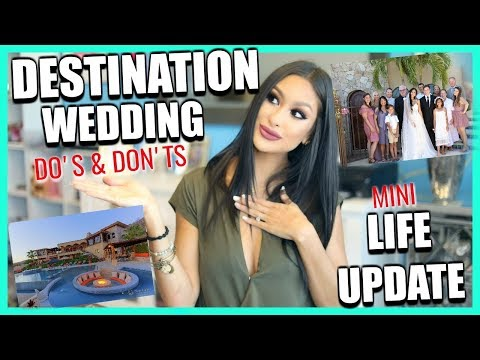 My Destination Wedding | Tips & What I've Learned | Mini Update