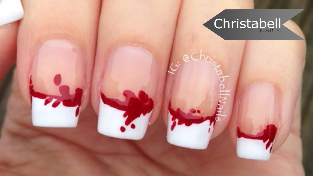 Bloody French Tips for Halloween - Two Tutorials in One ...