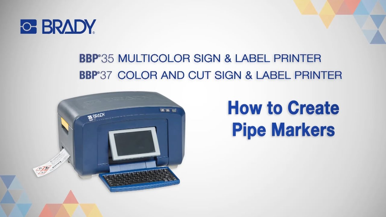 How to Create Pipe Markers on your Brady BBP®35/37 Printer