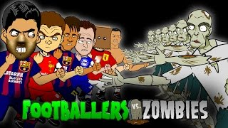 Footballers vs Zombies! feat. Ronaldo, Suarez and Neymar!