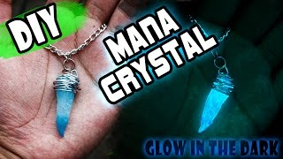 DIY MANA CRYSTAL!! GLOW IN THE DARK // BRILLA EN LA OSCURIDAD