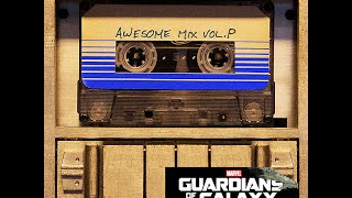 Guardians Of The Galaxy: Awesome Mix,Vol.P [OST] - Full album/PUNPEE
