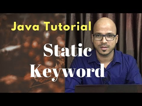 #4.6 Java Tutorial | Static Keyword