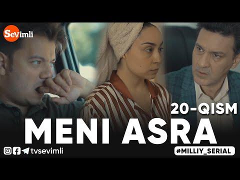 MENI ASRA (o'zbek Serial) | МЕНИ АСРА (узбек сериал) 20-qism