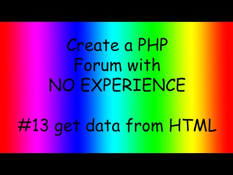 How to make a PHP forum ep13 getting data from HTML forms GET & POST