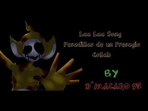 [SFM/Animation/ST](COLLAB)Laa Laa´s Song - Pesadillas de un Presagio