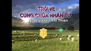 TRỞ VỀ CÙNG CHÚA NHÂN TỪ (Nhạc hoà tấu)