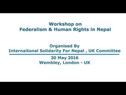 Workshop on Federalism & Human Rights in Nepal 2016 , UK