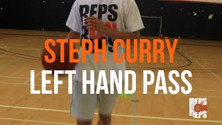 Reps On Reps: Stephen Curry left handed pass (Tutorial)