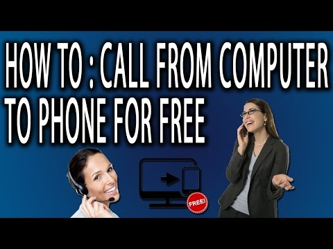 How to Call From Computer To Phone For Free