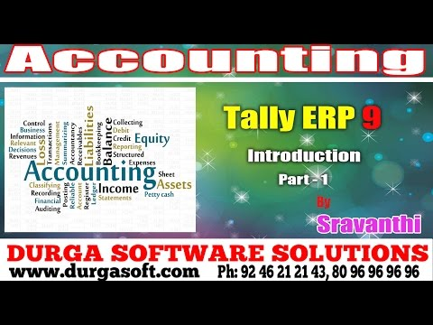 Accounting Packages || Tally ERP9 Introduction Part-1 by Sravanthi