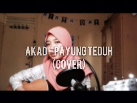 Akad - Payung Teduh (Cover) Girl Version