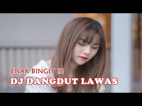 DJ DANGDUT LAWAS REMIX SANTAI PALING ENAK