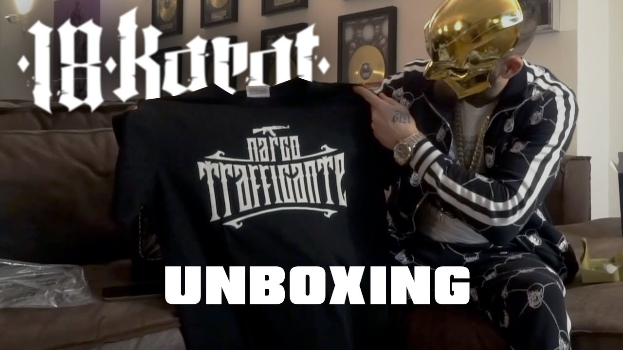 18 KARAT - NARCO TRAFFICANTE [official Unboxing]